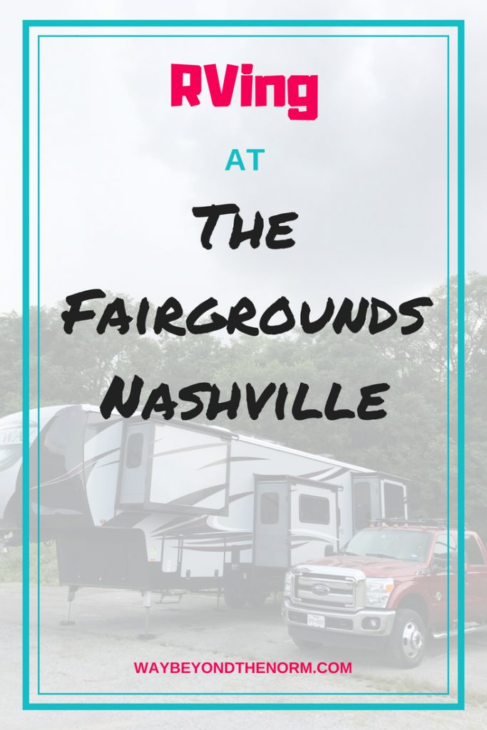 Heading to Tennessee in your RV? If you need to make an overnight stop in Nashville, read our review of The Fairgrounds Nashville. You can also check out our other campground reviews at waybeyondthenorm.com. #RVing #FairgroundsNashville #Tennessee #WayBeyondTheNorm