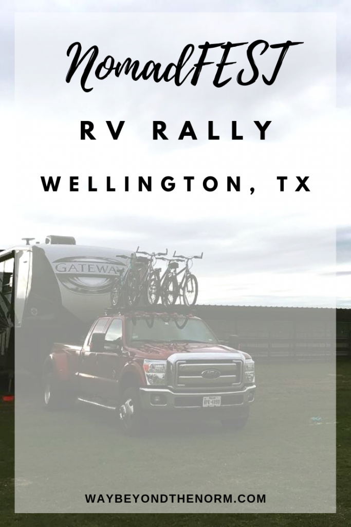 Considering an RV rally? Here's our review of the first official NomadFEST in Wellington, TX and how it compares with another one of our favorite rallies. #RVRally #RVLife #RVNomad #WayBeyondTheNorm