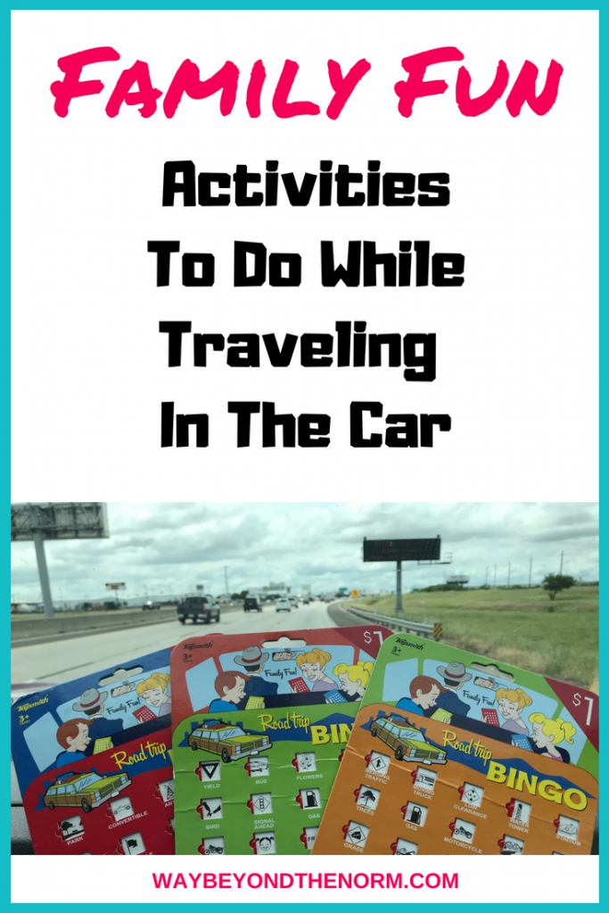 Traveling can be stressful with kids. If you choose a car activity or two, it can make it much more bearable and sometimes downright enjoyable. Here are a few car trip ideas for kids. #familyfun #roadtrip #cartravelwithkids #WayBeyondTheNorm