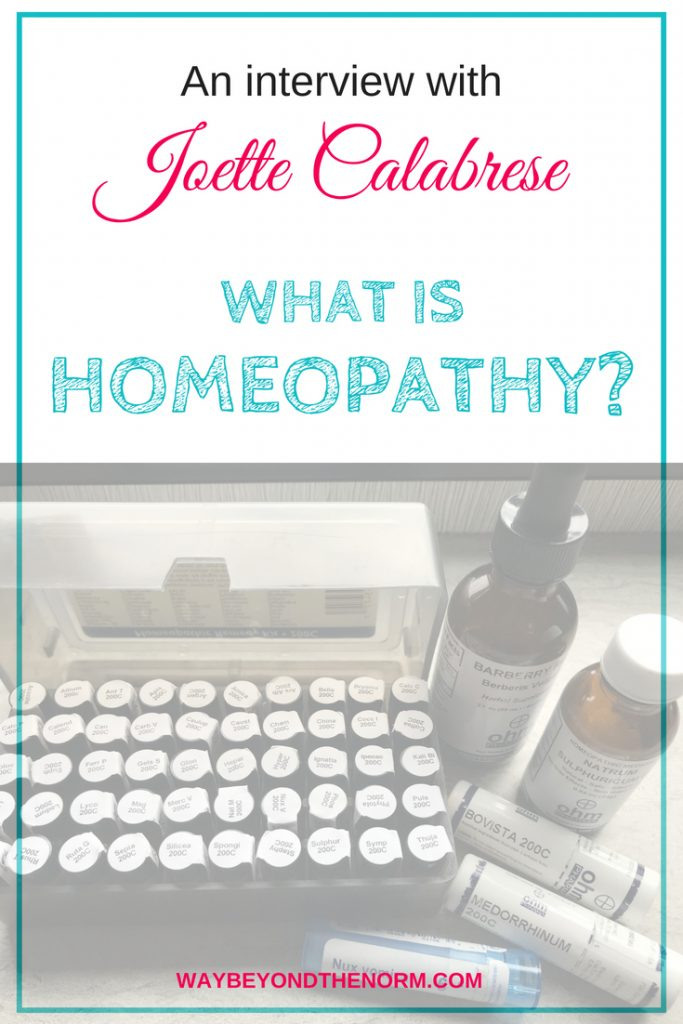 What is homeopathy? What's the difference between classical and practical methods of homeopathy? Read the answers in this interview with homeopath Joette Calabrese. #Homeopathy #HomeopathicMedicine #HomeopathyForBeginners #WayBeyondTheNorm
