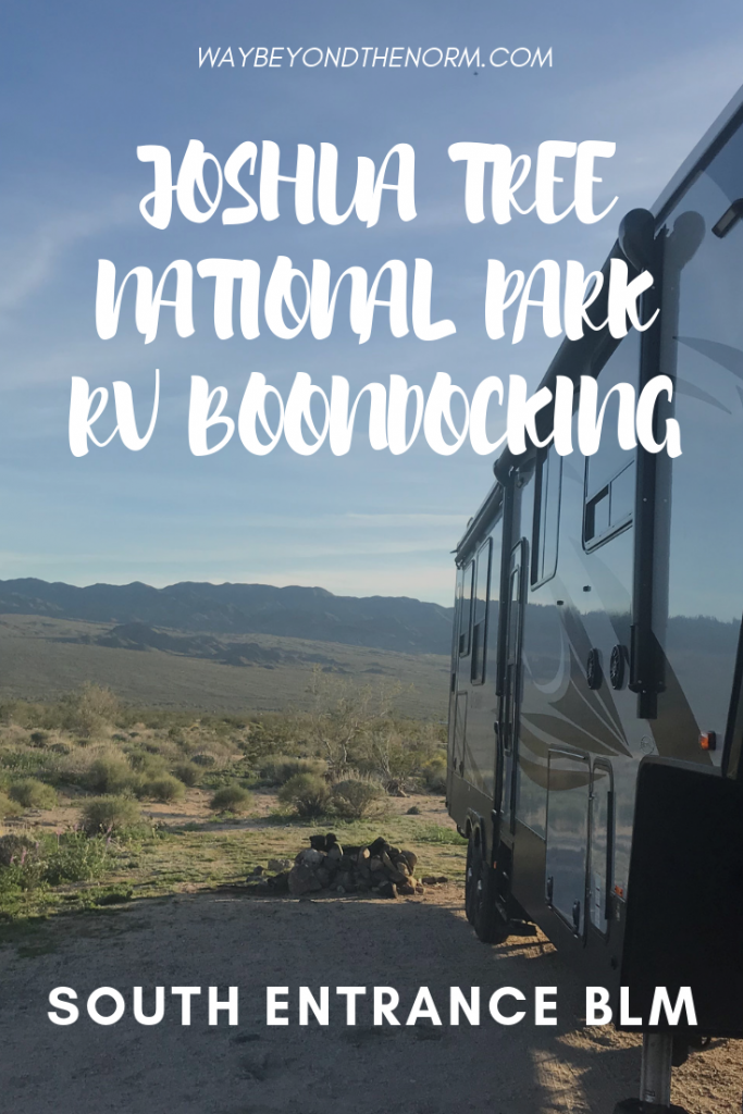 Love boondocking? Check out our review of the BLM land at the south entrance of Joshua Tree National Park. #JoshuaTreeCamping #CaliforniaCamping #BoondockingRVLiving #WayBeyondTheNorm