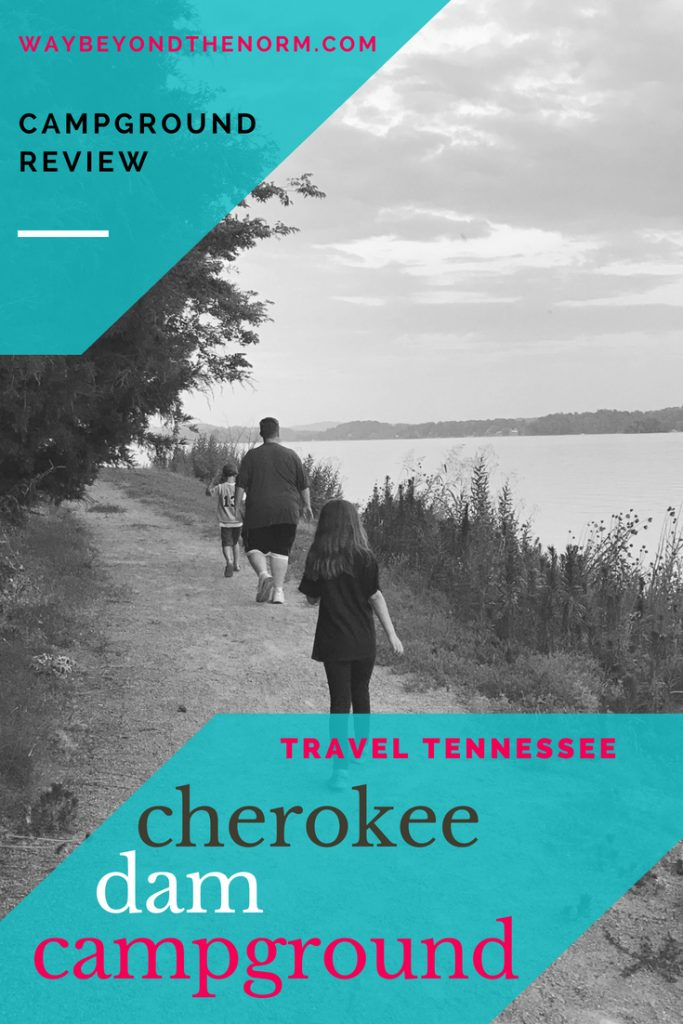 Campground Review Cherokee Dam Campground Way Beyond The