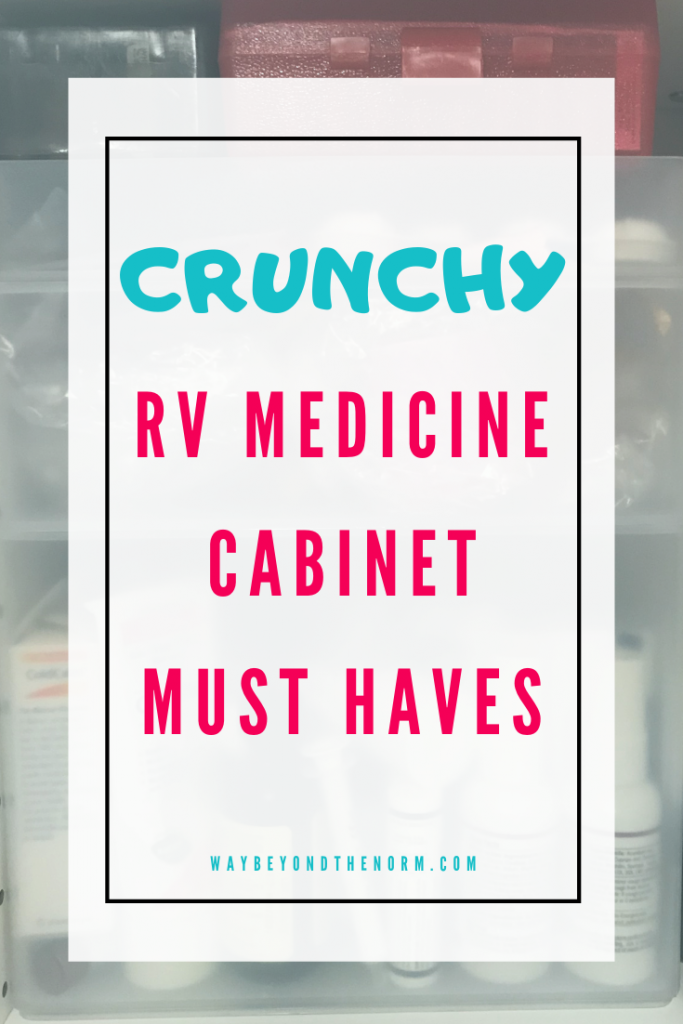 Are you crunchy? If you have alternative or natural health products in your medicine cabinet you just might be! See what these 3 crunchy RVers have in their tiny medicine cabinets. #AlternativeMedicineCabinet #RVLife #CrunchyMedicineCabinet #WayBeyondTheNorm